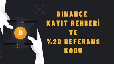 binance-kayit-yuzde-20-referans-kodu